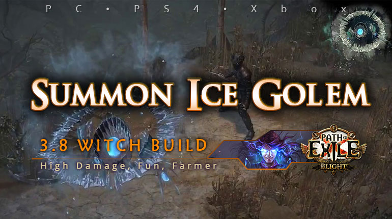 [Witch] PoE 3.8 Summon Ice Golem Elementalist High Damage Build (PC, PS4, Xbox)